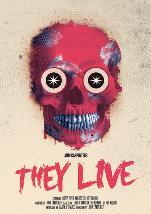minimalmovieposters:  They Live by Needle Design Available here