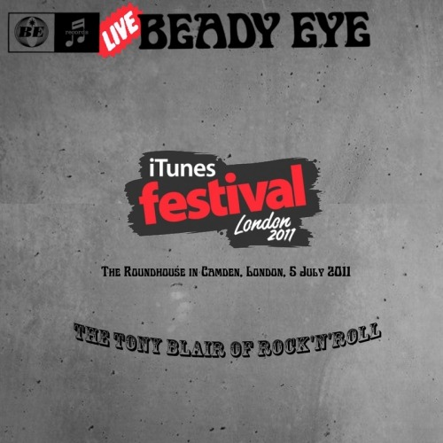 DOWNLOAD BEADY EYE Live in iTunes Festival (.flv format video): Roundhouse, London , UK - 05-07-11 Download ou Download thx @ matchey (Live4ever forum)