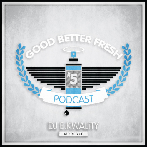 "it's time for the 5th episode of our ""GoodBetterFresh"" podcast in collaboration with the mighty DJ e.kwality (red eye blue)! various tracks from various genres in various languages and various styles with GoodBetterFresh flavour combining party with message. as usual: download (320 kBit/s) the podcast for free, listen, like, share, reblog, spread the word and watch out for the next episode coming in august! … and visit us on facebook!     tracklist: 01 GoodBetterFresh intro - e.kwality feat. ""ste""02 a new day - promoe03 drop it down - the new mastersounds (b remix)/ 99 problems - jay-z (GoodBetterFresh blend)04 rising down - the roots feat. mos def & styles p05 a&o - flip feat. dj dan06 ain't trippin - el da sensei feat. ghettosocks & timbuktu07 get up - red eye blue08 move somethin - talib kweli & hi-tek09 snake bite - roots manuva10 round of applause - the nextmen feat. dynamite mc11 it's all real - pitch black12 fuss and fight - blame one, dj day & aloe blacc13 shutterbug - big boi (VibeSquad remix)14 all the time - tippa irie (soulforce remix)15 deal wit it - afu-ra feat. kardinal offishall16 simple fi wi - mus bus17 little more time - doujah raze18 doo wop (that thing) - lauryn hill19 j'attends - hocus pocus (remix)20 mass appeal - gangstarr21 glick ghobt - kayo22 no escapin' this - the beatnuts23 my world is.. - blu & exile24 live on stage - dilated peoples25 triunfo - emicida26 da villa - pete rock feat. slum village27 jugend ohne plan - die au28 radio - exile feat. ruste juxx & torae (mp remix)29 my piano - hi-tek feat. ghostface, raekwon & dion30 fuck the police - jay dee31 the nice up - rodney p.32 nyc-2-africa - subatomic sound system & nomadic wax feat. anthony b, bajah, jahdan blakkamoore33 spoken word - boogie bang (red eye blue) book dj e.kwality here!"
