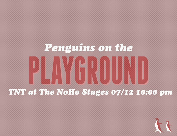 PENGUINS on PLAYGROUND getting INTIMATE at TNT TONIGHT at 10PM! *bonus I'm playing with Thunderstruck: Harrison Brown, Jonathan Smith, Jonny Svarzbein, and friends! in this weeks Carmageddon more Like Funnymageddon edition of TNT