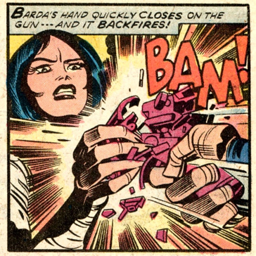 kryptongirl:  Big Barda doesn't have time for your firearm shenanigans.  Barda does not like your weapon.