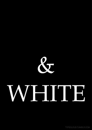 typecloud:  Black and White. Just as strong as any other colour on the palette.