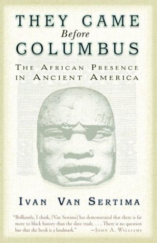 By Ivan Van Sertima a must read of untold black American history that predates the colonies