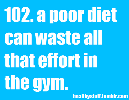 "This is absolute truth. If you think you can eat Twinkies and nuggets, then work the damage off at the gym, you're living on your own little planet- and it's called, ""Delusion."""