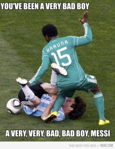 HAHAHAHAHA! 9gag:  Messi, you've been a very bad boy.