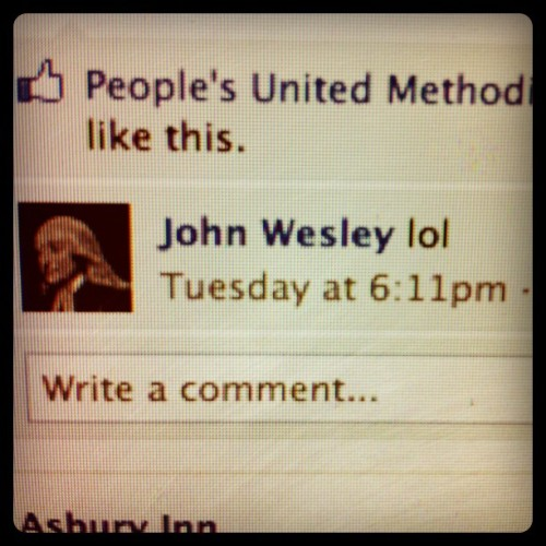 Best John Wesley quote of the day! (Taken with instagram)