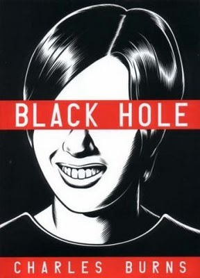 "Black Hole by Charles Burns I left Middlesex in my girlfriends apartment yesterday and was dying to read something so I picked up Burns' graphic novel and read it straight through in one sitting.  I don't don't read graphic novels often, not through any predetermined animosity but simply because I don't know enough about them to feel like an adequate consumer.  I found Black Hole to be accessible, beautifully illustrated and scary (not gross-out scary, but scary in that the fiction is so in-tune with reality).  From the inside cover: ""The setting: suburban Seattle, the mid-1970's.  We learn from the outset that a strange plague has descended upon the area's teenagers, transmitted by sexual contact.  The hideously grotesque to the subtle (and concealable) - but once you've got it, that's it.  There's no turning back. As we inhabit the heads of several key characters - some kids who have it, some who don't, some who are about to get it - what unfolds isn't the expected battle to fight the plague, or bring heightened awareness to it, or even to treat it.  What we become witness to instead is a fascinating and eerie portrait of the nature of high-school alienation itself- the savagery, the cruelty, the relentless anxiety and ennui, the longing for escape. And then the murders start. As hypnotically beautiful as it is horrifying, Black Hole transcends its genre by deftly exploring a specific American cultural moment in flux and the kids who are caught in it - back when it wasn't exactly cool to be a hippie anymore, but Bowie was still just a little too weird. To say nothing of sprouting horns and molting your skin."""