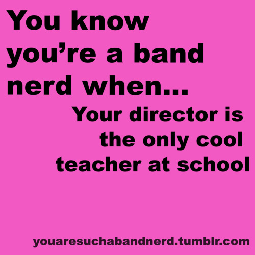 youaresuchabandnerd:  -Submitted by Anon  XD THIS IS SO TRUE!