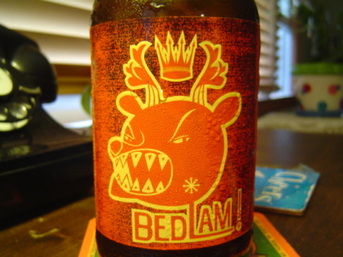 My favorite hoppy beer, Bedlam! is brewed by Ale Asylum in Madison, WI.  My Darling B does not share my enthusiasm for this or any hoppy beer.