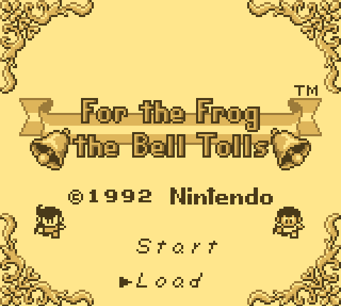 "Title screen from For the Frog the Bell Tolls, the recently fantranslated action RPG from Intelligent Systems. As covered earlier in the week, if you've an interest at all in Link's Awakening or Game Boy imports, seek this out! Select Button forumer L posted this image and described how For the Frog the Bell Tolls captivates you before this title screen even pops up:  ""There is an opening crawl before the title screen. It begins with the words 'Once upon a time, there lived two princes', and ends with 'This is the story of their adventure'. Simple storybook phrases, suggesting a humble tale, one untethered to a burdensome canon or greater library of fantasy concepts. I am reminded of [Auntie Pixelante]'s observation that the Game Boy's LCD display, encouraging a black-on-white graphical style, and a graphical style based solely on four shades of gray, gives its games an appearance reminiscent of storybook illustrations.  Moreover, it suggests an interpersonal story — one about two people and their relationship. The majority of single-player games are expected to be the tale of one person — either the player, or the player's antagonist. It's uncommon that a single-player game self-describes itself as being about two people. This game, then, has already won my interest before its title appears.""  Buy: The Legend of Zelda: Link's Awakening See also: More Link's Awakening posts"