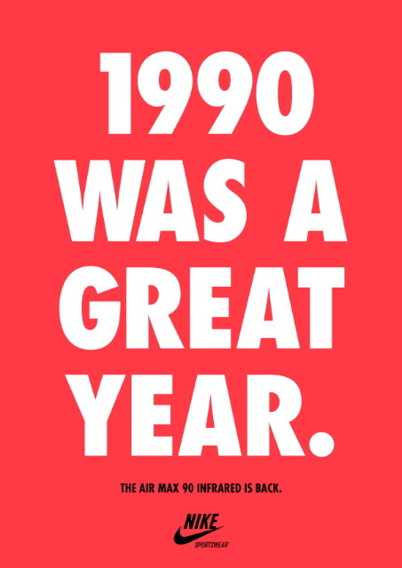 I agree to that. 1990 really was a great year ;) hypebeast:  1990