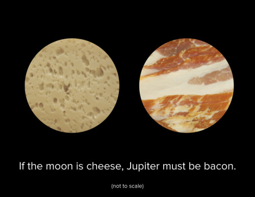 ianbrooks:  If The Moon Is Cheese, Then Jupiter Must Be Bacon by Andrew Le   Mmmm, delicious celestial bodies om nom nom…. Artist: flickr / website