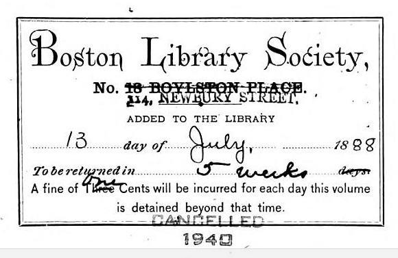 Boston Library Society bookplate; describes change of address, altered terms and conditions, and eventual cancellation From front matter of Montezuma's Gold Mines by F. A. Ober (1838). [Here]