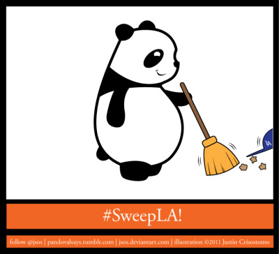pandovalsays:  Sweep LA! check out more at http://pandovalsays.tumblr.com  Love! #beatLa #sweepLA panda!