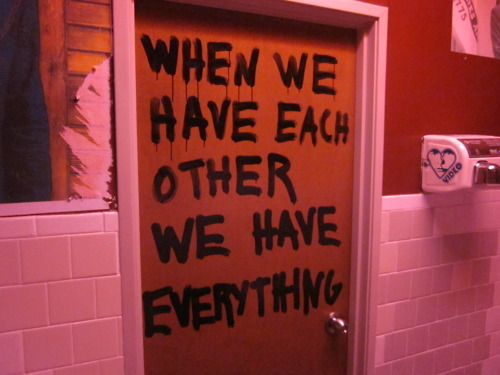 when we have each other we have everything.