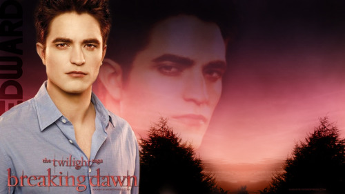 kainat21:  #RobertPattinson #EdwardCullen #Wallpaper- Breaking Dawn kainat21.wordpress.com