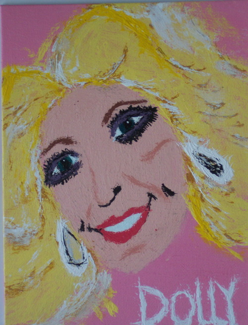 This is a painting I did of Dolly Parton. I gave it to Lana Gay from CBC ...