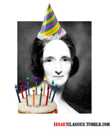 "Happy Birthday, Mary Shelley!  Birthday Horoscope for August 30th, 2011: Virgo Your spirit shines today, Virgo. Well, actually it is covered in soot, like the dark heart of a mad scientist. But your spirit is powerful nonetheless. Today you feel Romantic (with a capital ""R""), emotional, and brooding. Don't let this outlook go to waste. Get started on a serious project, one that will impress your friends, and especially your spouse. But you are notoriously free-spirited, so do it your own way!"