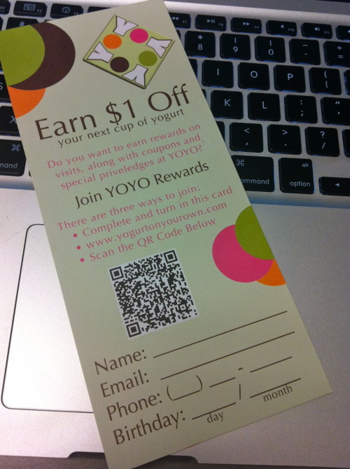 Yet another #QRcodeInTheWild. Spotted: In store at @yogurtonyourown. Scan Result: Loyalty Program sign up. Review: The scan result is better than just going to the general website but  the Loyalty Form has too many fields for mobile access. It was a bit  cumbersome to use with mobile device. However, the Loyalty Form online has much more information fields than the paper form and I'm guessing my effort to fill it out might yield higher dividends in the form of yo-bucks and discounts.