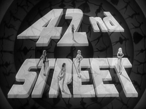 the-asphalt-jungle:  42nd Street (1933)  Trailer titles