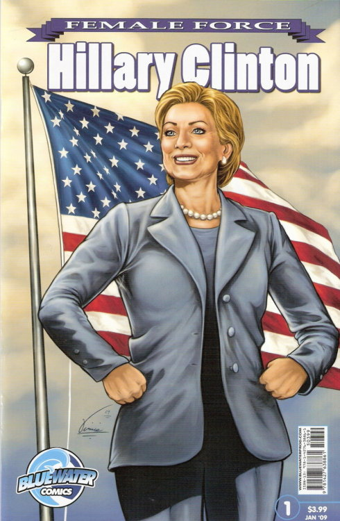 Hillary Clinton comic book cover - see http://www.bluewaterprod.com/news/Hillary_Clinton_biography_09-23-08.php for details.