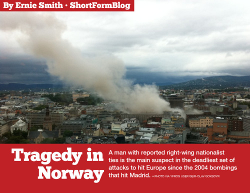 shortformblog:  Tumbl-zine: Norway Attacks After the success of our recent piece on Rupert Murdoch, we felt that we would try this again with breaking news. We don't have a good name for this idea yet, so for now we're going to call it a the Tumbl-zine — a magazine article designed for Tumblr. We will update this story as the situation changes, so please come back to ShortFormBlog's article for the latest updates. (Sources used include: Reuters, BBC, The Telegraph, MSNBC, The Guardian, The Wall Street Journal)