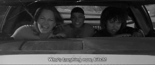 Who's laughing now, bitch! - Death Proof (2007)
