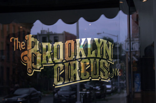 Typeverything.com - The Brooklyn Circus NY - Painted by Ok Mitch.