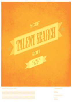 """SCDF Taletnt Search 2011"" Poster Design 1"