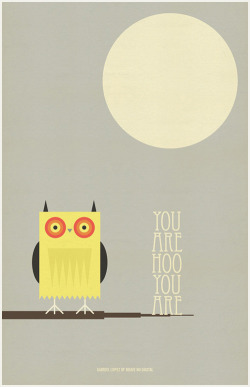 """You Are Hoo You Are"" 11 x 17 print. LINK: Brave Nu Digital"