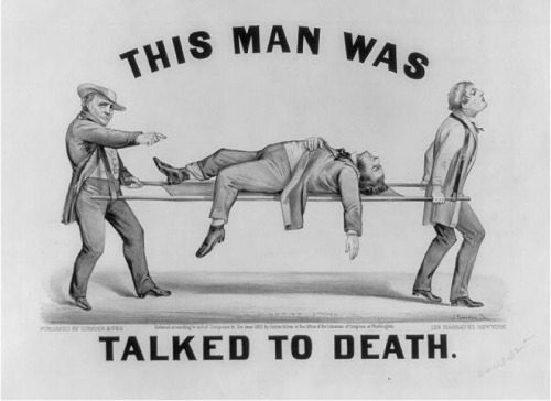"maudelynn:  ""This man was talked to death"" currier and ives print, c.1873 wonder what the story behind this is…"