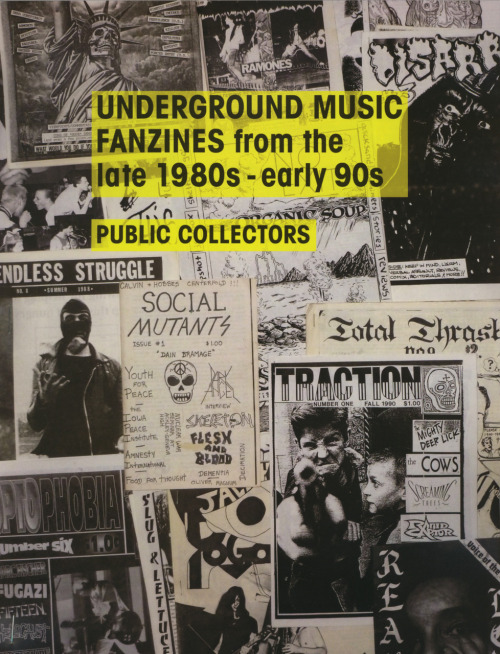 New Public Collectors publication and event alert! Just finished: UNDERGROUND MUSIC 'ZINES from the late 1980s - early 90s. Buy a copy here from Half Letter Press or pick one up for free in Chicago on Saturday or Sunday, August 6 & 7, 2011 at The STOREFRONT on 2606 N. California. From 12-5 PM each day you'll be able to read around 200 'zines from this period, while listening to over 200 cassettes of the music they feature. It would be great to meet some of you. Please spread the word.
