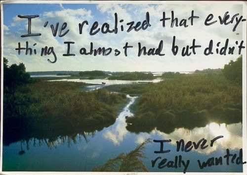 carolynandbetty:  favorite post secret of the week