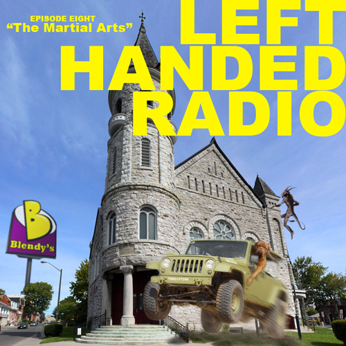Left Handed Radio Episode Eight: The Martial Arts  Another month, another sketch show, and boy is it full of some good stuff! Check out the latest episode with special guest performers Neil Casey, Frank Hejl, Kate Riley, and Laura Willcox. Been a real hectic month in the world of LHR, but we couldn't be happier about it! As usual, LHR is written and performed by Dan Chamberlain, Taylor Moore, Matt Little, Anna Rubanova, and myself. Subscribe and listen on iTunes. If you like it, let us know! We also have a website you should go visit for little extras between shows.