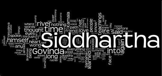 "Siddhartha sought that he and we always possess, ""the eternity of every moment."""