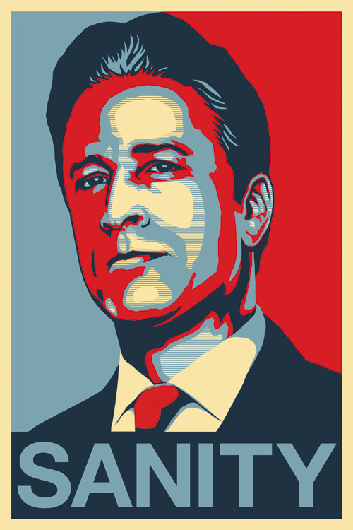 ianbrooks:  Jon Stewart: Sanity by Escape Hatch Design Prints available in various forms at bigcartel. Because when hope is lost, the lost hope for sanity. (via: insidetherockposterframe)