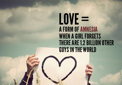 Love is Amnesia