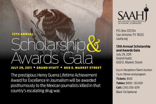 The 13th annual San Antonio Association of Hispanic Journalists (SAAHJ) scholarship gala is Friday July 29th at the Grand Hyatt. Tickets are $100; $75, if you're a dues-paying member. But if you can't afford that, you're welcome to join SAAHJ for the 6-7 p.m. reception and silent auction.