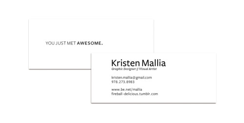Business Card Design // ETA August 8Shameless Self Promotion (In the inspiring words of Ms. Kristin Philbin aka K2)