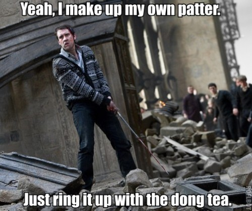 Me quick, want slow. (Just kidding. Neville Longbottom don't need no Ancient Chinese Secret.)