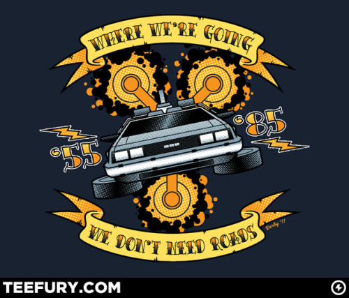 "On Monday, August 1st, Teefury.com will release my latest t-shirt design entitled ""We Don' Need Roads"". Inspired by the closing scene of ""Back to the Future"", the shirt sells for $10, plus S&H, and is available for 24 hours only. http://www.teefury.com http://www.scottderby.blogspot.com http://www.nakedderby.deviantart.com"