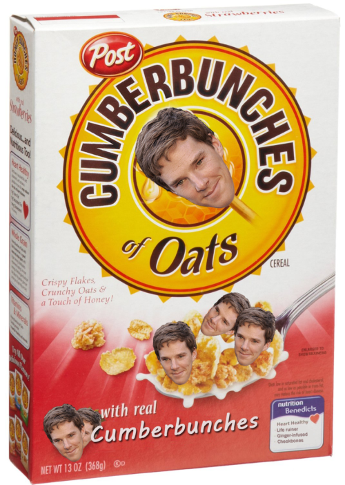 CUMBERBUNCHES OF OATS. LET'S ALL BE CEREAL KILLERS.