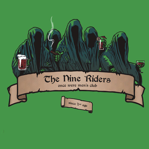 "The Nine Riders Club by Japu Shirt available at redbubble. I especially like the tagline: ""Once Mere Mortal's Club"".  Artist: website / deviantart / facebook"