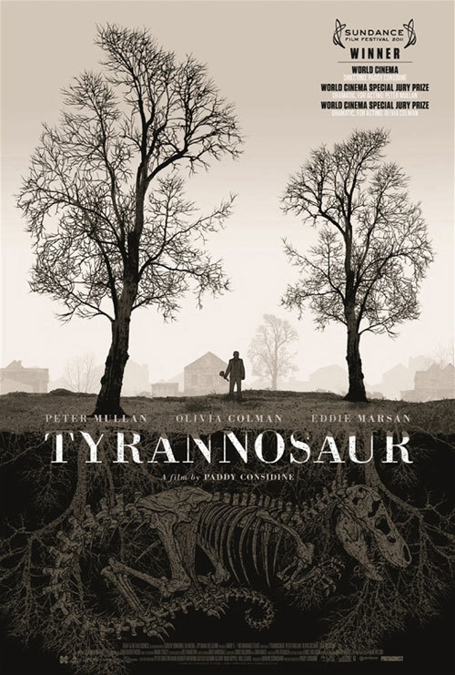oliphillips:  Excellent Film Poster for Tyrannosaur by Dan McCarthy