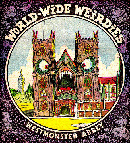 Westmonster Abbey - World Wide Weirdies 71 by Ken Reid From the Flickr stream of Aeron Alfrey comes this great set of single panel comics illustrations by Ken Reid. Check out the full set here.