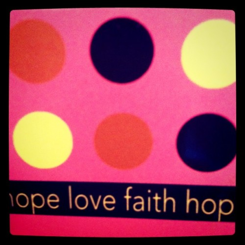 #journal #faith #hope #love  (Taken with instagram)