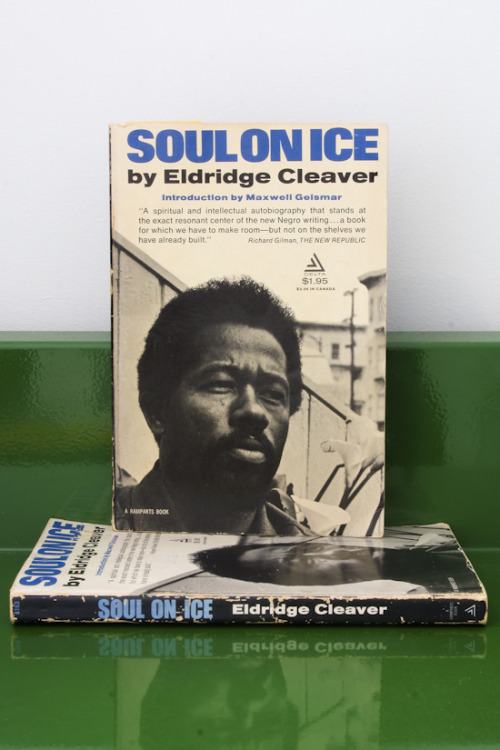"Eldridge Cleaver, Soul on Ice ""Your letters to me are living pieces - chunks! - of you"" Dell Publishing Co. Inc., New York, 1968 5¼ x 8"" (13½ x 20½ cm) $10 Purchase"