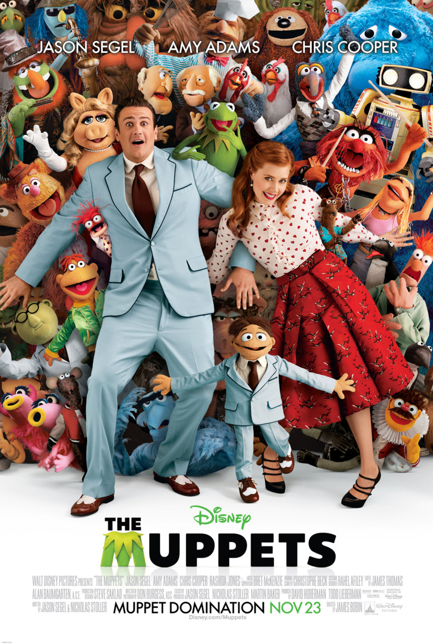 NEW POSTER FOR THE MUPPETS The idea of Muppets having legs still sorta freaks me out, but this latest big screen version seems like too much fun. Who's looking forward to it? Who'll be avoiding it like the plague? The Muppets stars Jason Segel (Forgetting Sarah Marshall) and Amy Adams (The Fighter) and will be released in the UK on February 17th 2012