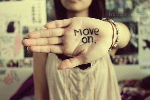 Move on. Continue walking forward and don't look back. I know it'll be difficult, but in the long run, you'll be happier. Move on from those who continue to hurt you. If they wanted you in their life, they would have put an effort to keep you in it. But they didn't, so don't hurt yourself anymore. Stop trying so hard to hold onto that person that won't even give you a second glance. Move on from those that don't deserve you.