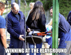 kaboom:  Good lesson for everybody. Playgrounds are primarily built for kids. Let's be safe out there.
